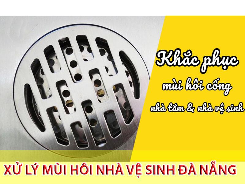 Công ty xử lý mùi hôi nhà vệ sinh Đà Nẵng